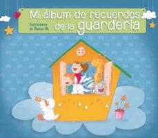 Portada de Mi Album De Recuerdos De La Guarderia