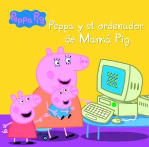 Portada de Peppa Y El Ordenador De Mama Pig (peppa Pig. Primeras Lecturas 15 )
