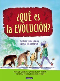 Portada de ¿que Es La Evolucion?: Como Han Cambiado Los Animales Y Las Plantas A Lo Largo De Miles De  Millones De Años