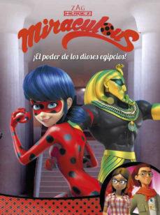 Portada de ¡el Poder De Los Dioses Egipcios! (miraculous. Prodigiosa Ladybug Comic)