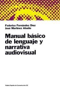 Portada de Manual Basico De Lenguaje Y Narrativa Audiovisual