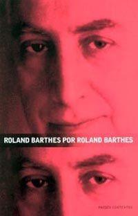 Portada de Roland Barthes Por Roland Barthes