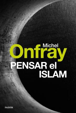 Portada de Pensar El Islam