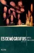 Portada de Escenografos: Artes Escenicas