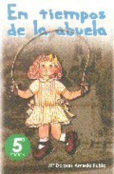 Portada de En Tiempos De La Abuela (5ª Ed.)