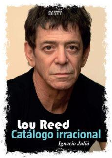 Portada de Lou Reed. Catalogo Irracional