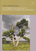 Portada de Guia De Arboles Monumentales De La Comarca Del Maestrazgo