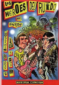 Portada de Los Heroes Del Ruido: Si Esto Es Rock And Roll… ¡que Viva La Tuna!