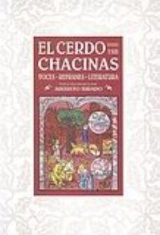 Portada de El Cerdo Y Sus Chacinas: Voces-refranes-literatura