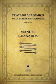 Portada de Tratado Academico De La Guitarra Flamenca Vol. 1 (incluye Cd)