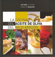 Portada de Cocina Del Aceite De Oliva Del Bajo Araon