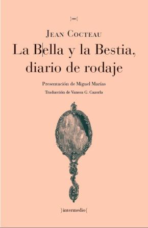 Portada de La Bella Y La Bestia Diario De Rodaje