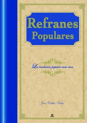 Portada de Refranes Populares: La Tradicion Popular Mas Viva