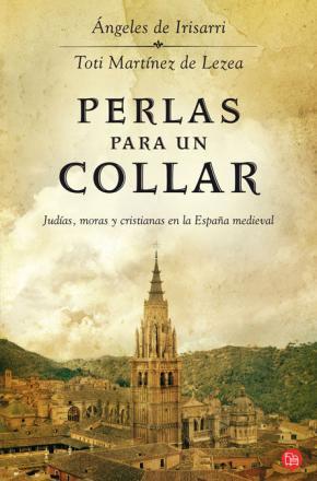 Portada de Perlas Para Un Collar: Judias, Moras Y Cristianas En La España Me Dieval