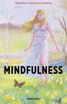 Portada de Mindfulness (pequeños Clasicos Ilustrados)