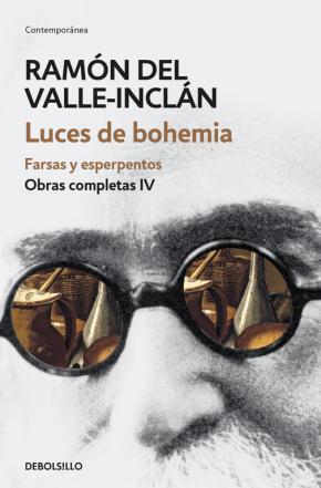 Portada de Luces De Bohemia. Farsas Y Melodramas (obras Completas Valle-incl An 4)