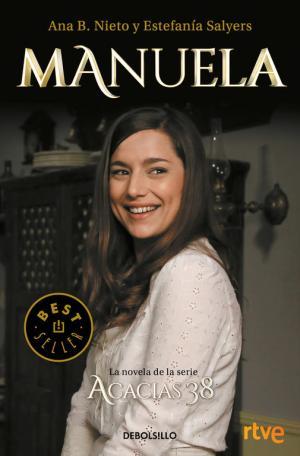 Portada de Manuela. La Novela De La Serie Acacias 38