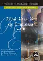 Portada de Profesores De Enseñanza Secundaria. Administracion De Empresas (v Ol. Ii)
