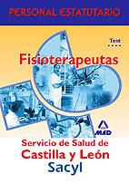 Portada de Fisioterapeutas Del Servicio De Salud De Castilla Y Leon: Test Pa Rte Especifica. Personal Estatutario