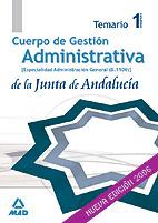 Portada de Cuerpo De Gestion Administrativa De La Junta De Andalucia. Admini Stracion General (b1100): Temario (vol. I)