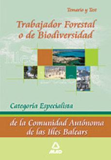 Portada de Trabajador Forestal O De Biodiversidad. Categoria Especialista. T Emario Y Test.