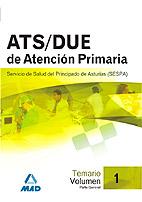 Portada de Ats/due De Atencion Primaria Del Servicio De Salud Del Principado De Asturias (sespa). Temario Volumen I. Parte General