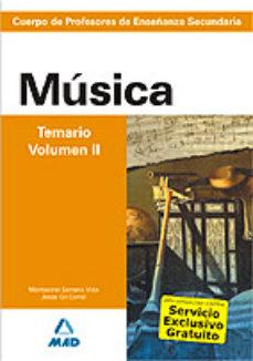 Portada de Cuerpo De Profesores De Enseñanza Secundaria: Musica: Temario: Vo Lumen Ii