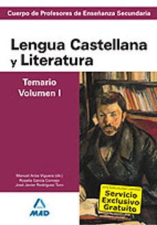 Portada de Cuerpo De Profesores De Enseñanza Secundaria Lengua Castellana Y Literatura Temario Volumen I