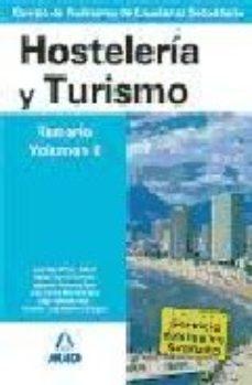 Portada de Cuerpo De Profesores De Enseñanza Secundaria. Hosteleria Y Turism O. Temario. Volumen Ii