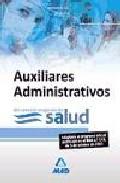 Portada de Auxiliares Administrativos Del Servicio Aragones De Salud. Test