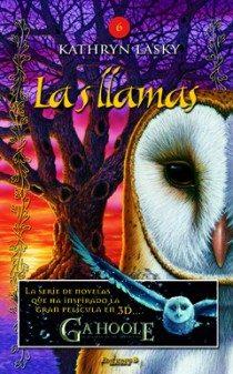 Portada de La Leyenda De Los Guardianes Ga Hoole 6: Las Llamas
