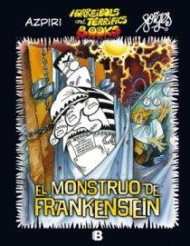 Portada de El Monstruo De Frankenstein (horreibols And Terrifics Books)