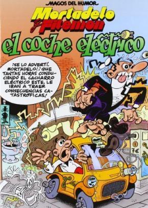 Portada de Mortadelo Y Filemon: El Coche Electrico (magos Del Humor, Nº 155)