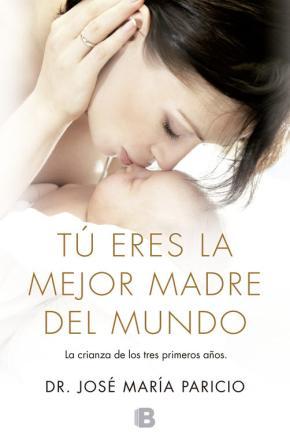 Portada de Tu Eres La Mejor Madre Del Mundo