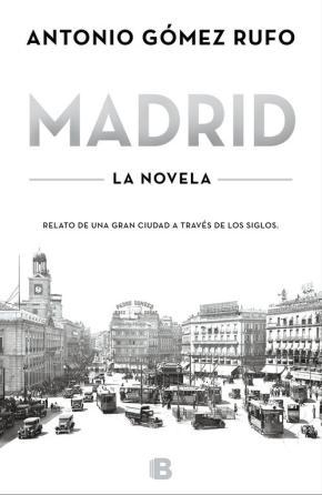 Portada de Madrid – La Novela
