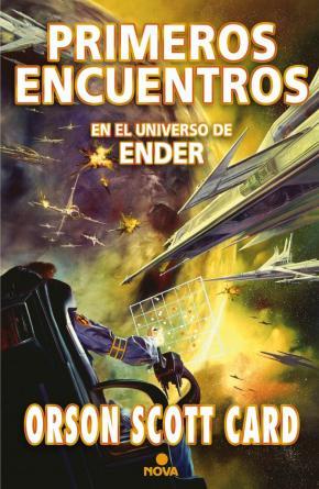 Portada de Primeros Encuentros: Antologia De Relatos (saga Ender)