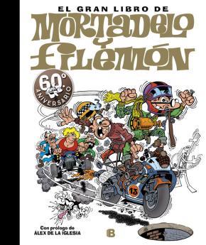 Portada de El Gran Libro De Mortadelo Y Filemon (60º Aniversario)