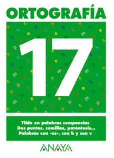 Portada de Ortografia 17 (primaria) (ed. 2004)