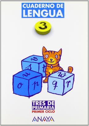 Portada de Cuaderno De Lengua 3 (primaria) (ed. 2004) Tres De Primaria