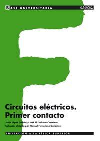 Portada de Circuitos Electronicos: Primer Contacto