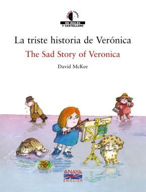 Portada de La Triste Historia De Veronica = The Sad Story Of Veronica (ed. B Ilingue Español-ingles)