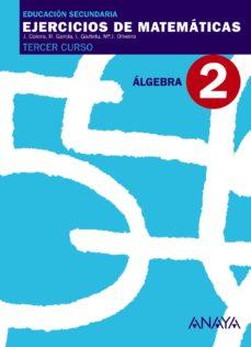 Portada de Ejercicios De Matematicas Cuaderno  Algebra (3ºeso)