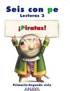 Portada de ¡piratas!. Lecturas 3. Educacion Primaria Segundo Ciclo