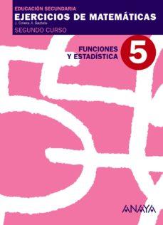 Portada de Cuaderno 5 Funciones Y Estadistica (2º Eso) Matematicas Educacion Secundaria Obligatoria Primer Ciclo 2º