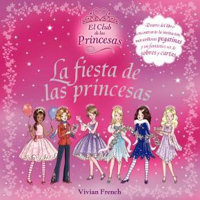 Portada de La Fiesta De Las Princesas (el Club De Las Princesas)