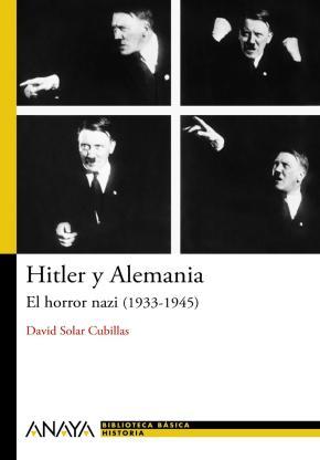 Portada de Hitler Y Alemania: El Horror Nazi (1933-1945)