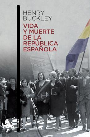 Portada de Vida Y Muerte De La Republica Española