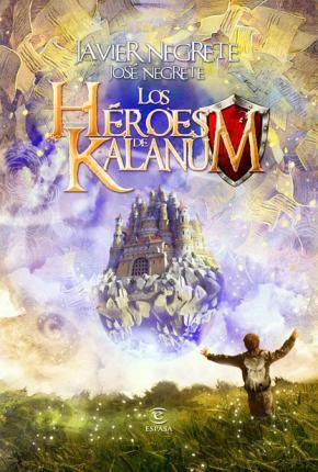 Portada de Los Heroes De Kalanum
