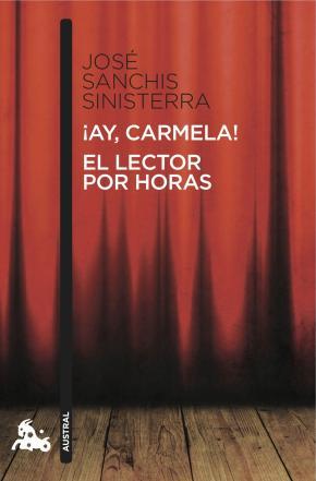 Portada de ¡ay, Carmela!; El Lector Por Horas