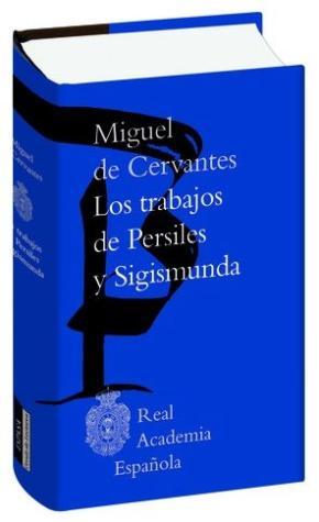 Portada de Los Trabajos De Persiles Y Segismunda (biblioteca Clasica De La Real Academia Española)